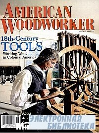 American Woodworker №46 August 1995
