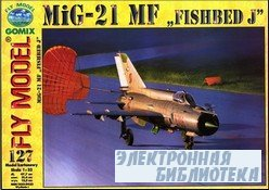 "Fly Model 127 - MiG-21 MF ""Fishbed J"""