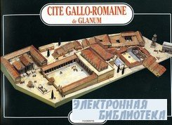 Cite Gallo-Romaine de Glanum [L'Instant Durable № 35]