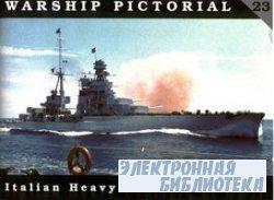 Italian Heavy Cruisers of WW II (Warship Pictorial No. 23)