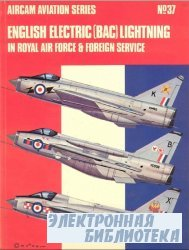 English Electric (B.A.C.) Lightning in Royal Air Force and Foreign Service