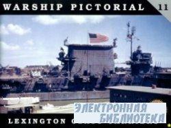 Lexington Class Carriers (Warship Pictorial No. 11)