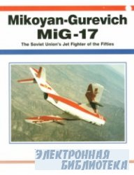 Mikoyan-Gurevich MiG-17: The Soviet Union's Jet Fighter of the Fifties (Aerofax)