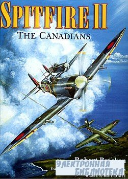 Spitfire II. The Canadians
