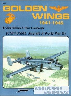 Golden Wings 1941-1945: USN/USMC Aircraft of World War II