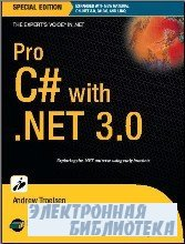 Pro C# with .NET 3.0 Special Edition