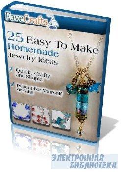 25 Pieces Easy To Make Homemade Jewelry Ideas of Jewelry 25 способов по созданию бижутерии дома