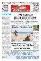 Il Fatto Quotidiano ( 07,08 11 2009 )