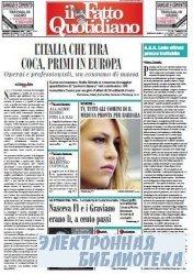 Il Fatto Quotidiano ( 04,05,06 11 2009 )