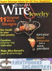 Step By Step Wire Jewelry Vol.1, No.3 - Fall 2005