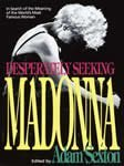Desperately Seeking Madonna/Adam Sexton