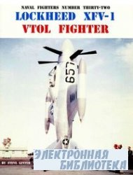 Lockheed XFV-1 VTOL Fighter (Naval Fighters Series No 32)