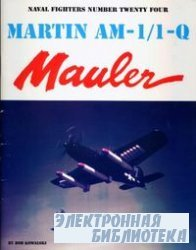 Martin AM-1/1-Q Mauler (Naval Fighters Series No 24)
