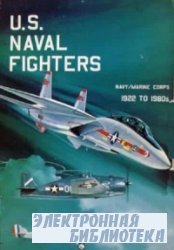 U.S. Naval Fighters: Navy / Marine Corps 1922 to 1980s