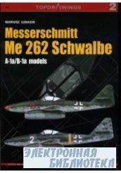 Messerschmitt Me 262 Schwalbe: A-1a/B-1a Models (TopdraWings 7002)