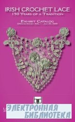 Irish Crochet Lace. 150 Years of a Tradition. Exhibit Cataloge