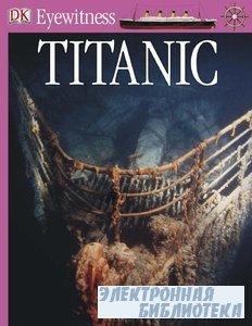 Titanic (DK Eyewitness Books)