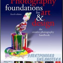 Photography Foundations for Art and Design