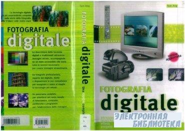 Fotografia digitale. Una guida completa