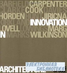 Innovation in Architecture: A Path to the Future