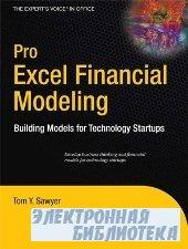 Pro Excel Financial Modeling: Building Models for Technology Startups