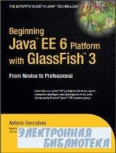 eginning Java EE 6 Platform with GlassFish 3: From Novice to Professional