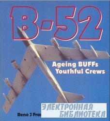 B-52: Aging BUFFs, Youthful Crews