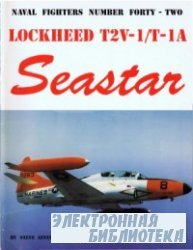 Lockheed T2V-1/T-IA Seastar (Naval Fighters Series No 42)