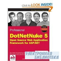 Professional DotNetNuke 5: Open Source Web Application Framework for ASP.NE ...