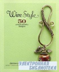 Wire Style: 50 Unique Jewelry Designs