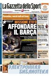 La Gazzetta dello Sport ( 24 11 2009 )
