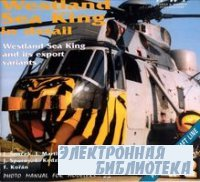WWP Present Aircraft Line No.2: Westland Sea King in Detail (Photo Manual f ...