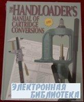 The Handloader`s manual of cartridge conversions