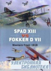 Spad XIII Vs. Fokker D VII: Western Front 1916-18