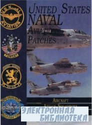 United States Naval Aviation Patches Volume II: Aircraft, Attack Squadrons, ...