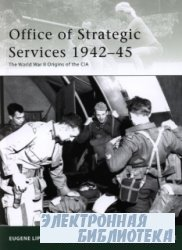 Office of Strategic Services 1942–45.The World War II Origins of the CIA [O ...