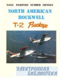 North American Rockwell T-2 Buckeye (Naval Fighters Series No 15)