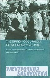 The British Occupation of Indonesia: 1945-1946