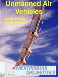 Unmanned Air Vehicles: An Illustrated Study of UAVs