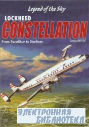 Lockheed Constellation: From Excalibur to Starliner Civilian and Military V ...
