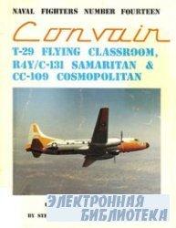 Convair T-29 Flying Classroom, R4Y/C-131 Samaritan, CC-109 Cosmopolitan (Na ...