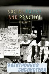 Social Policy and Practice in Canada : A History