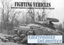 Fighting Vehicles: Armoured Personnel Carriers & Infantry Fighting Vehicles ...