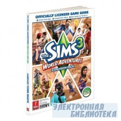 The Sims 3: World Adventures: Prima Official Game Guide (Prima Official Gam ...