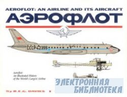 Aeroflot: An Airline and Its Aircraft: An Illustrated History of the World ...