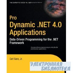 Pro Dynamic .Net 4.0 Applications.Data-Driven Programming for the .NET Fram ...