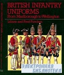 British Infantry Uniforms: From Marlborough to Wellington