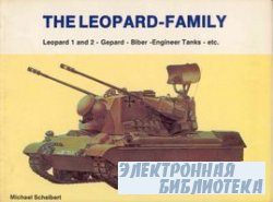 The Leopard Family. Leopard 1 and 2 - Gepard - Biber - Engineer Tanks - etc ...