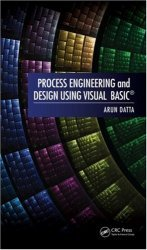 Process Engineering and Design Using Visual Basic