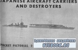 Japanese Aircraft Carriers and Destroyers Vol 2